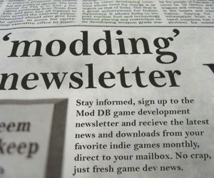 Signup to the Mod DB newsletter