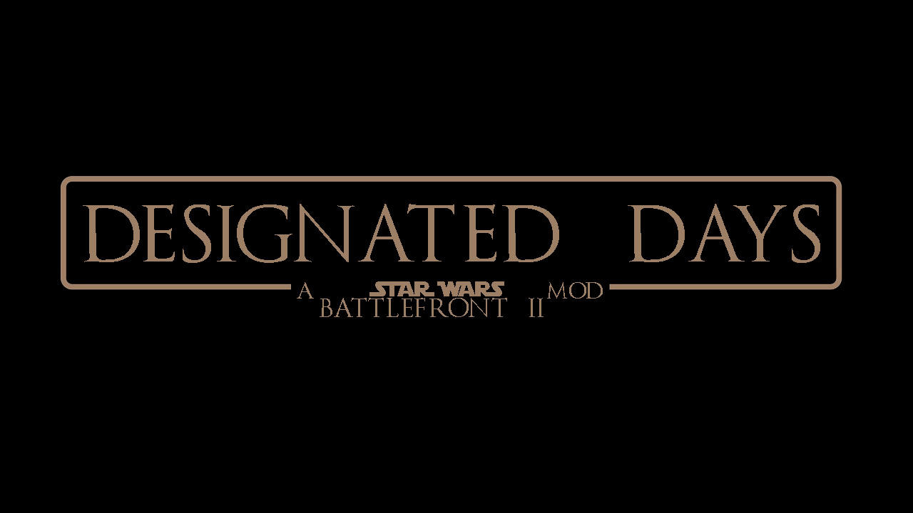 Designated Days: A SWBF2 Mod