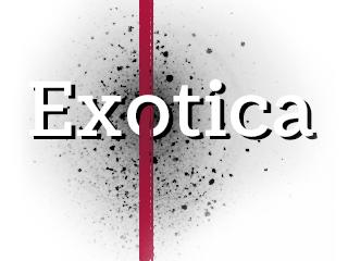 Exotica 1