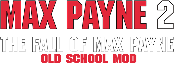 Max Payne 2 The Fall Of Max Payne Old School Mod Mod Db