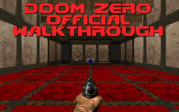 DoomZero walkthrough