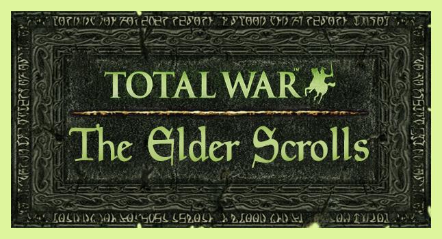 elder scrolls total war