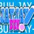 Buh-Jay-Jay!