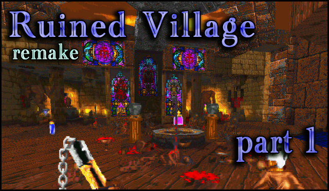 Ruined Village remake 1