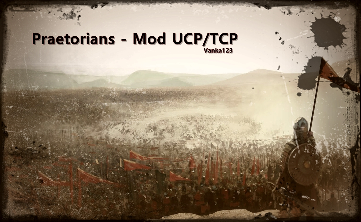 Praetorians Mod UCP/TCP