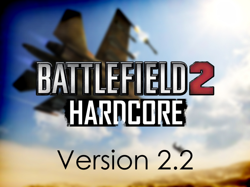 Battlefield 2 HARDCORE version 2.2