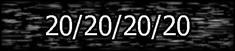 20/20/20/20: