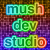 mushdevstudio
