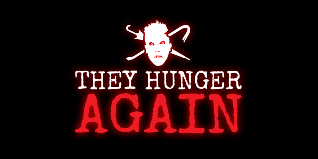 They Hunger Again