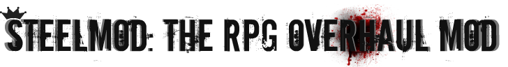SteelMod The RPG Overhaul Mod