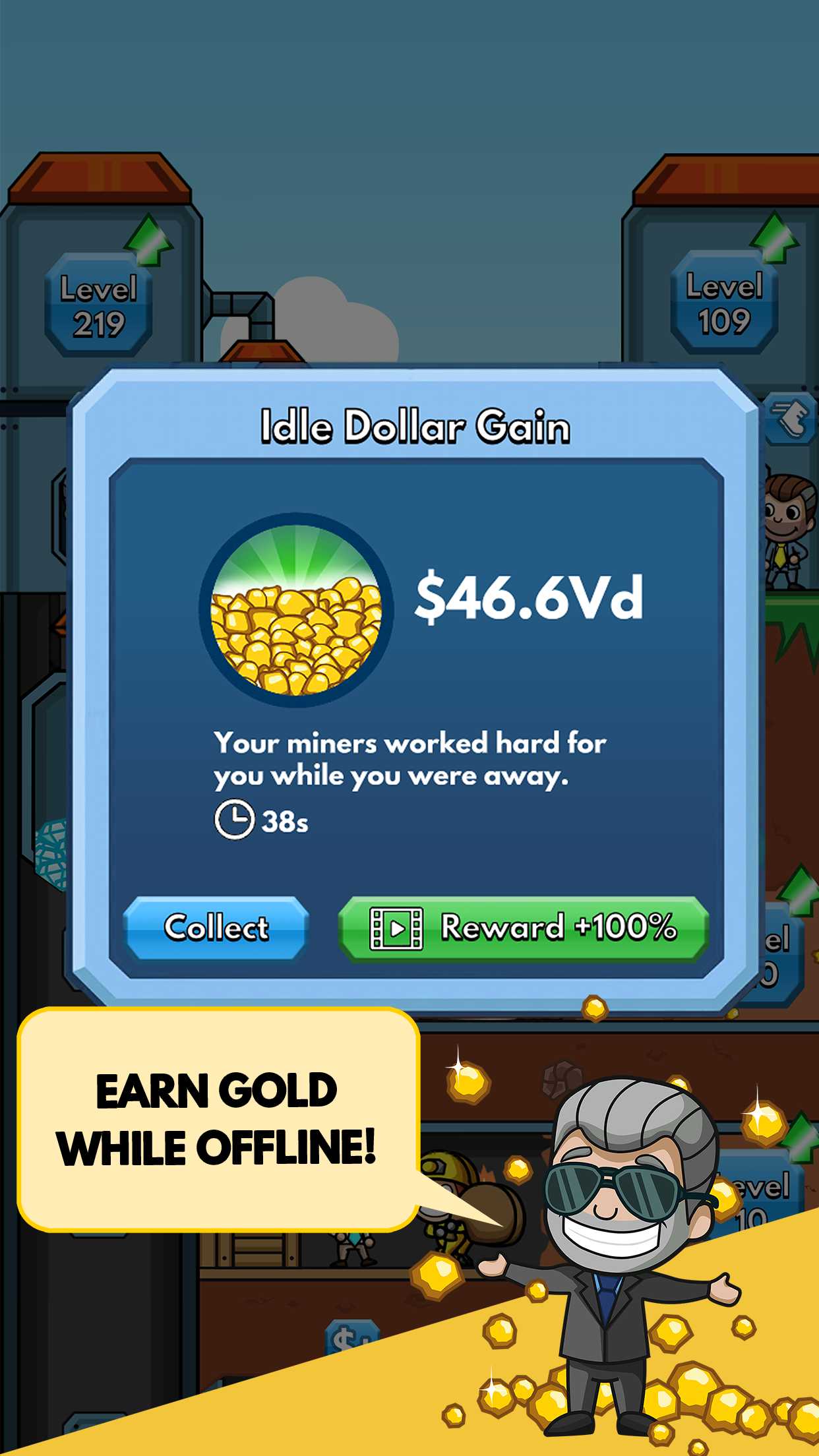 Earn gold while offline
