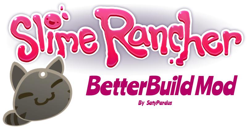 Slime rancher betterbuild mod mod db logo ccuart Images