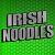 IrishNoodles