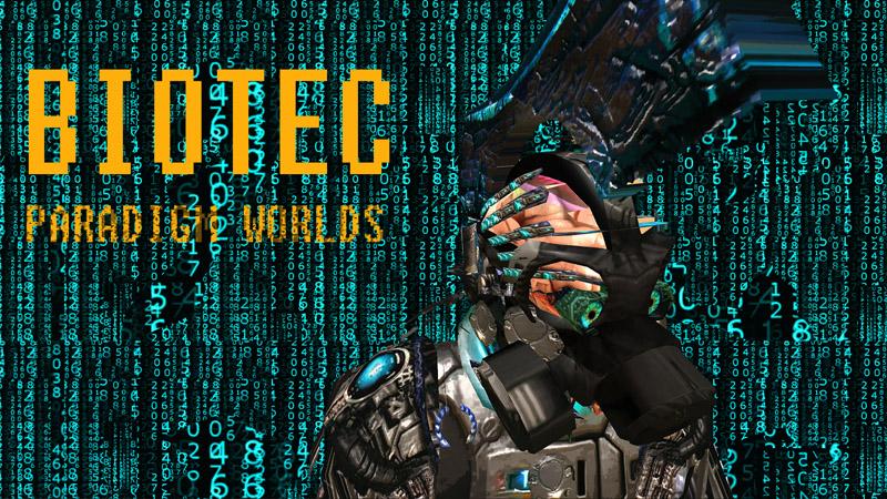 Paradigm Worlds - Biotec Cyborg