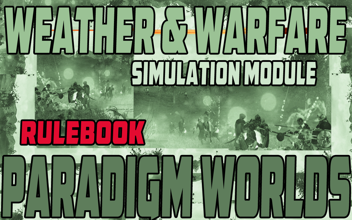 Weather&Warfare Simulation Rulebook