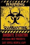 quarantine evac sign