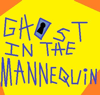 GhostInTheMannequin