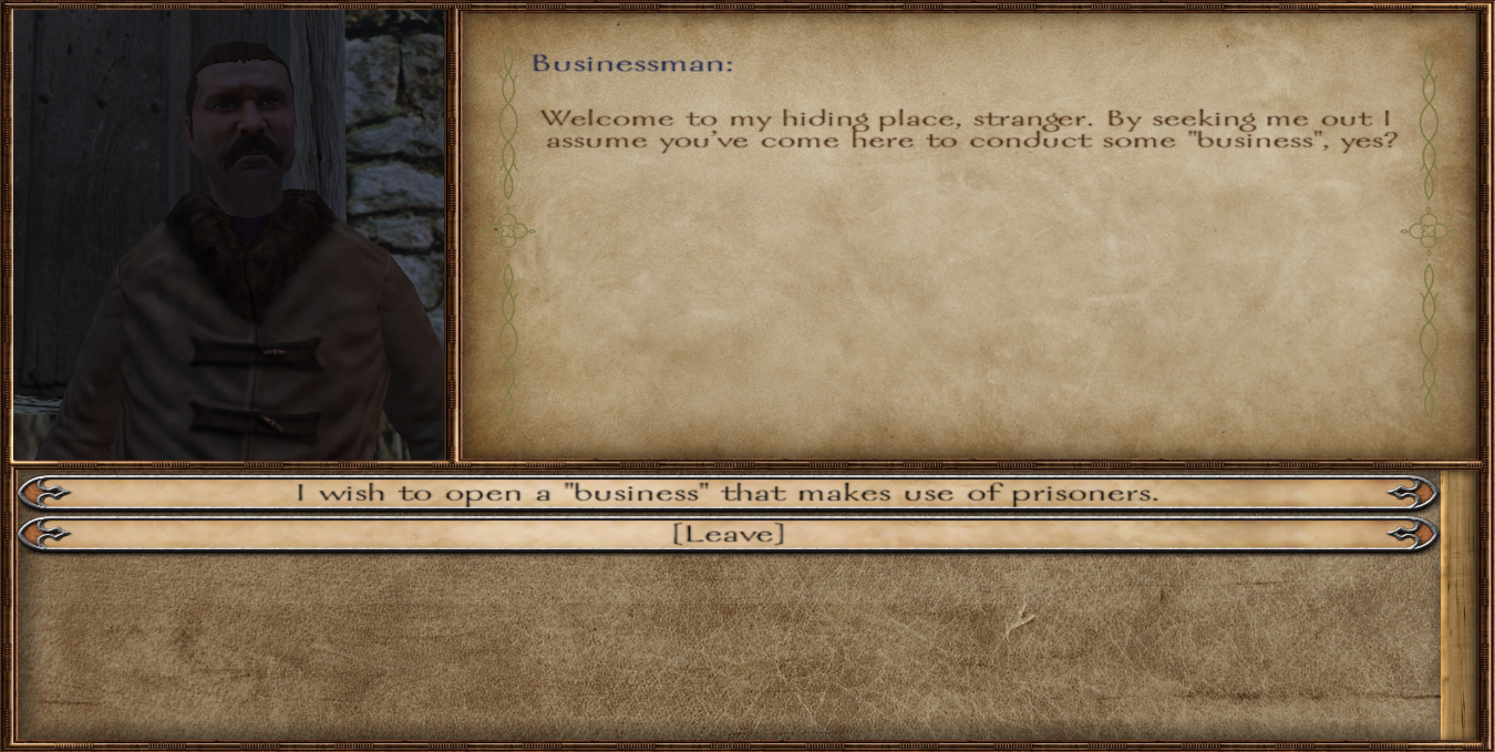 A gentleman that will help to make use of those spare prisoners you carry around!