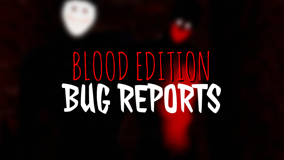Bug Reports