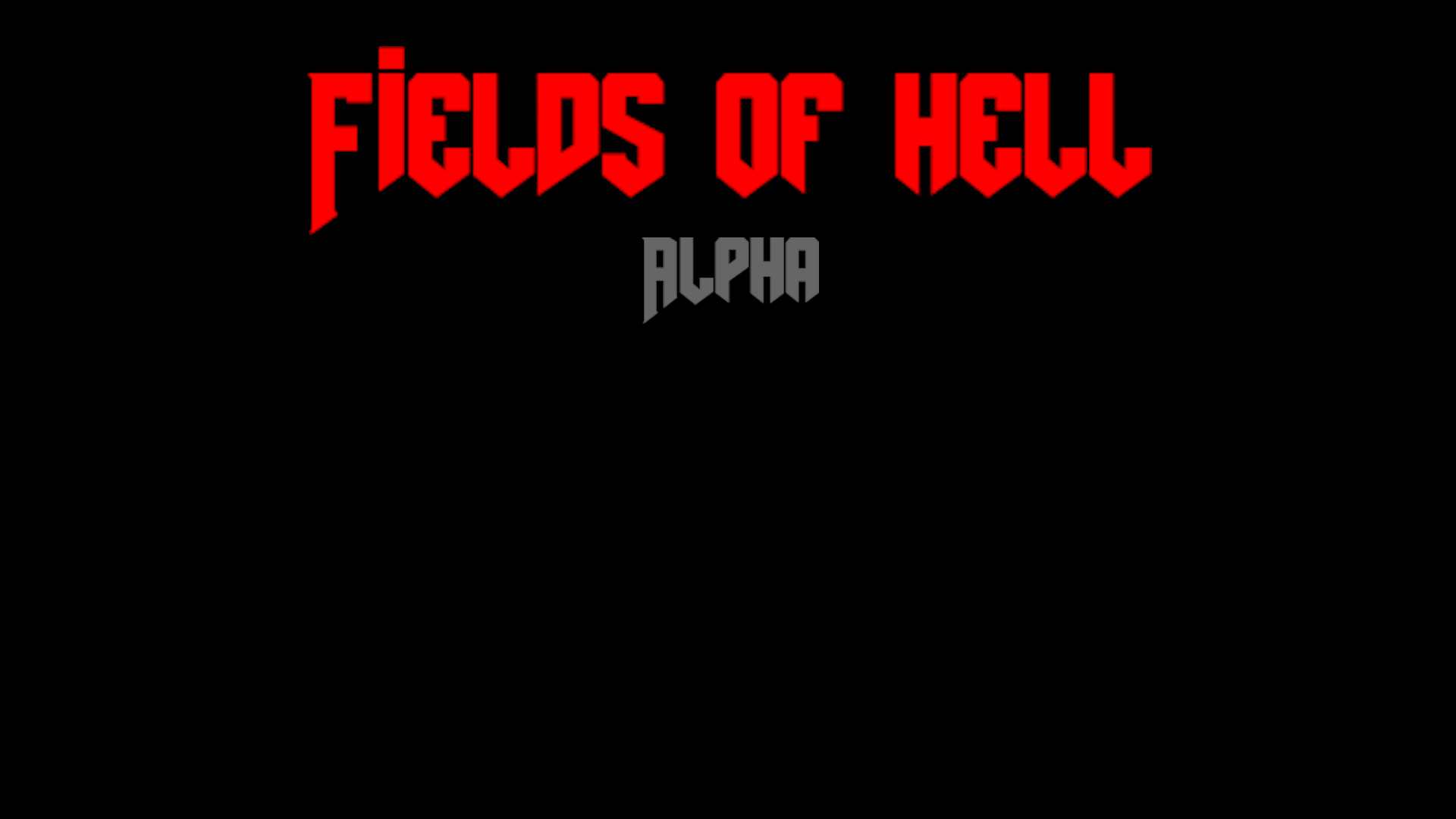 Fields of hellalpha
