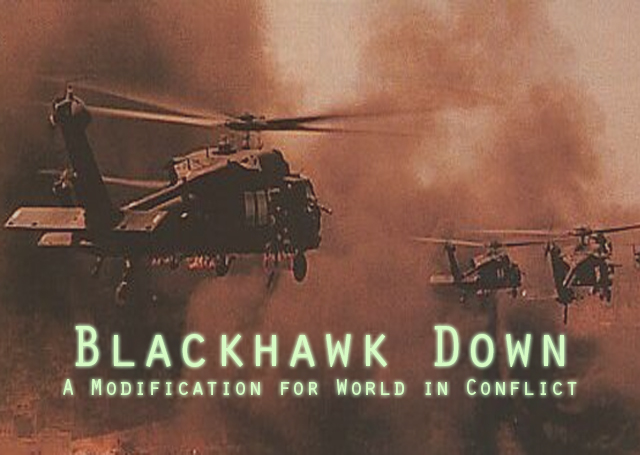 Scene Black Hawk Down Black Hawk Down Mod For World
