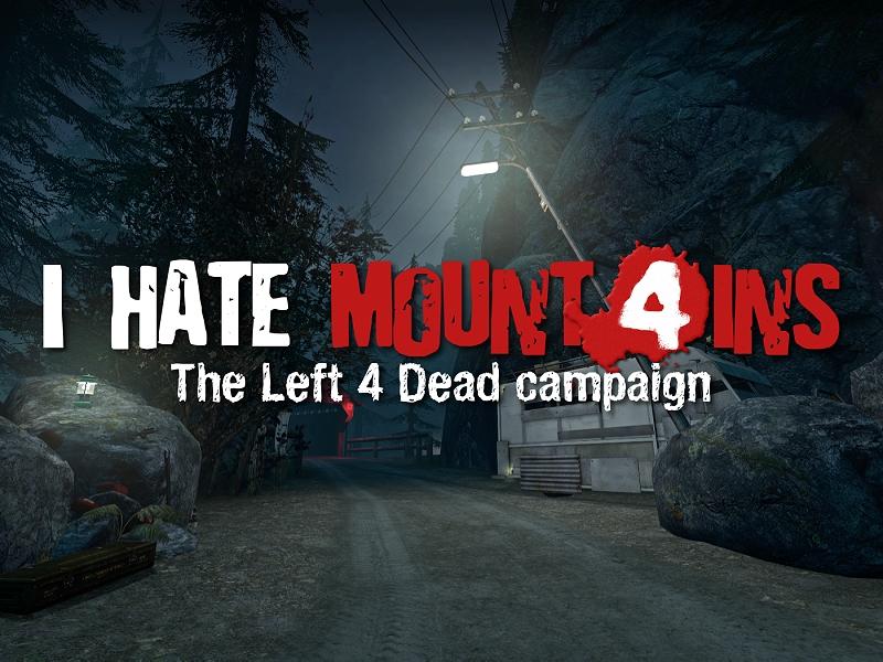 I Hate Mountains mod for Left 4 Dead 2 - Mod DB