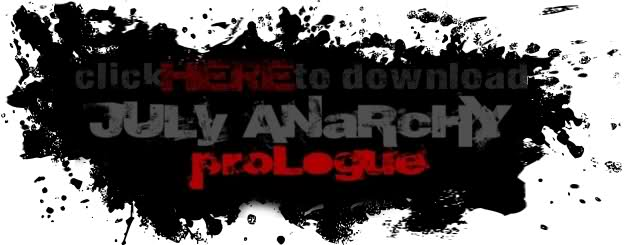 Click here to download July Anarchy Prologue