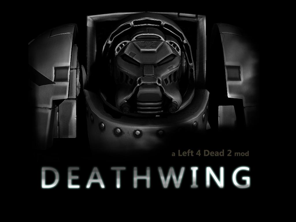 DEATHWING mod for Left 4 Dead 2 - Mod DB