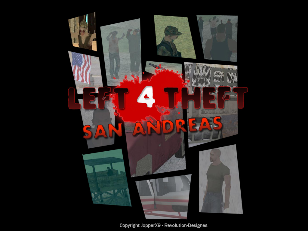 Left 4 Theft: San Andreas mod - Mod DB