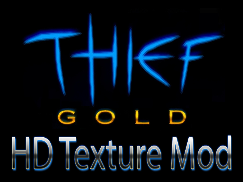 thief gold hd texture mod for thief the dark project mod db