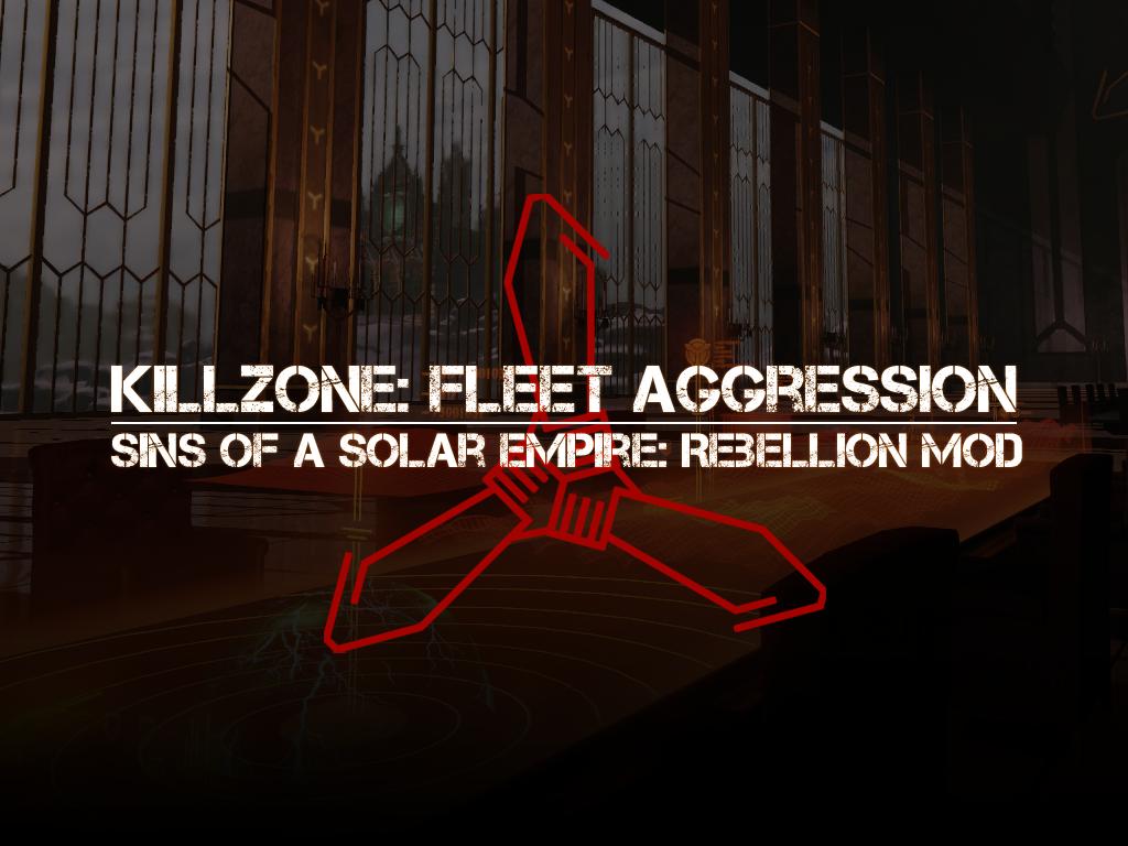 Killzone Fleet Aggression Mod For Sins Of A Solar Empire Rebellion