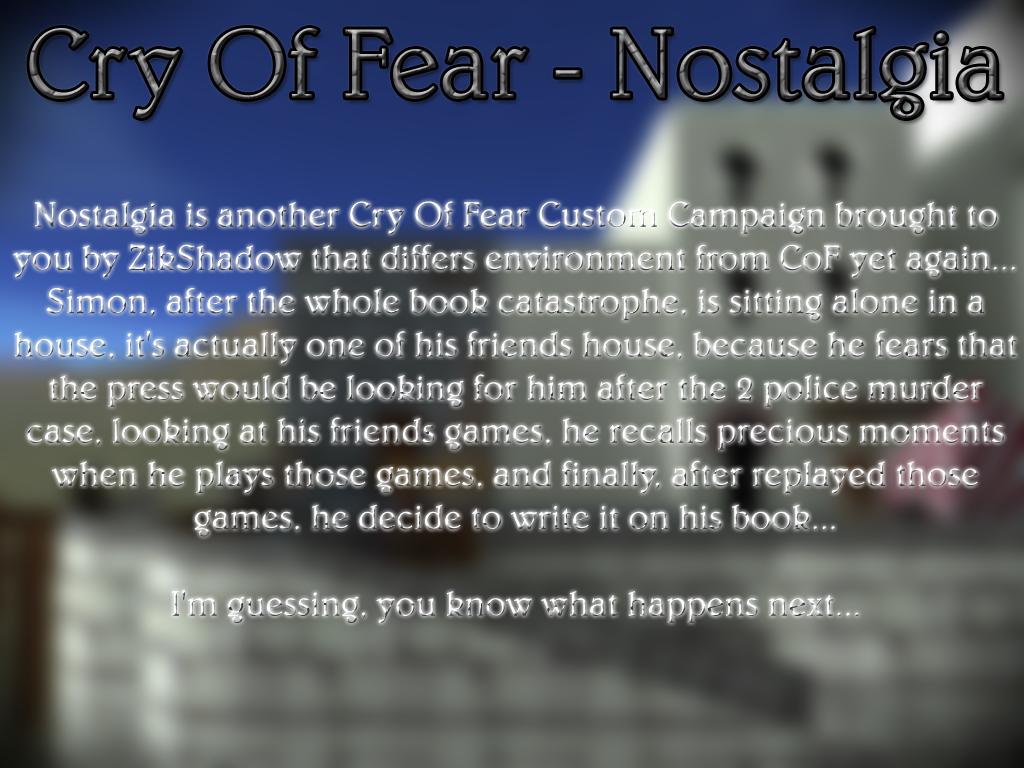 Nostalgia Mod For Cry Of Fear Mod Db