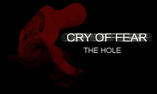 Cry of Fear: The Hole