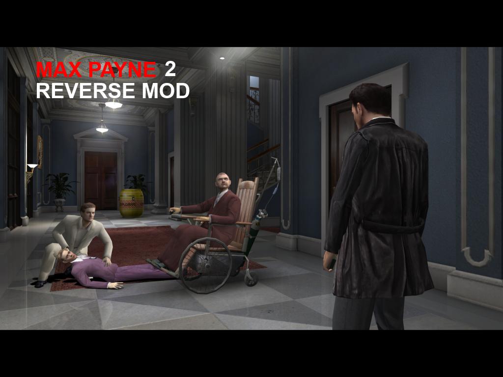 Max Payne 2 Reverse Mod Mod Db