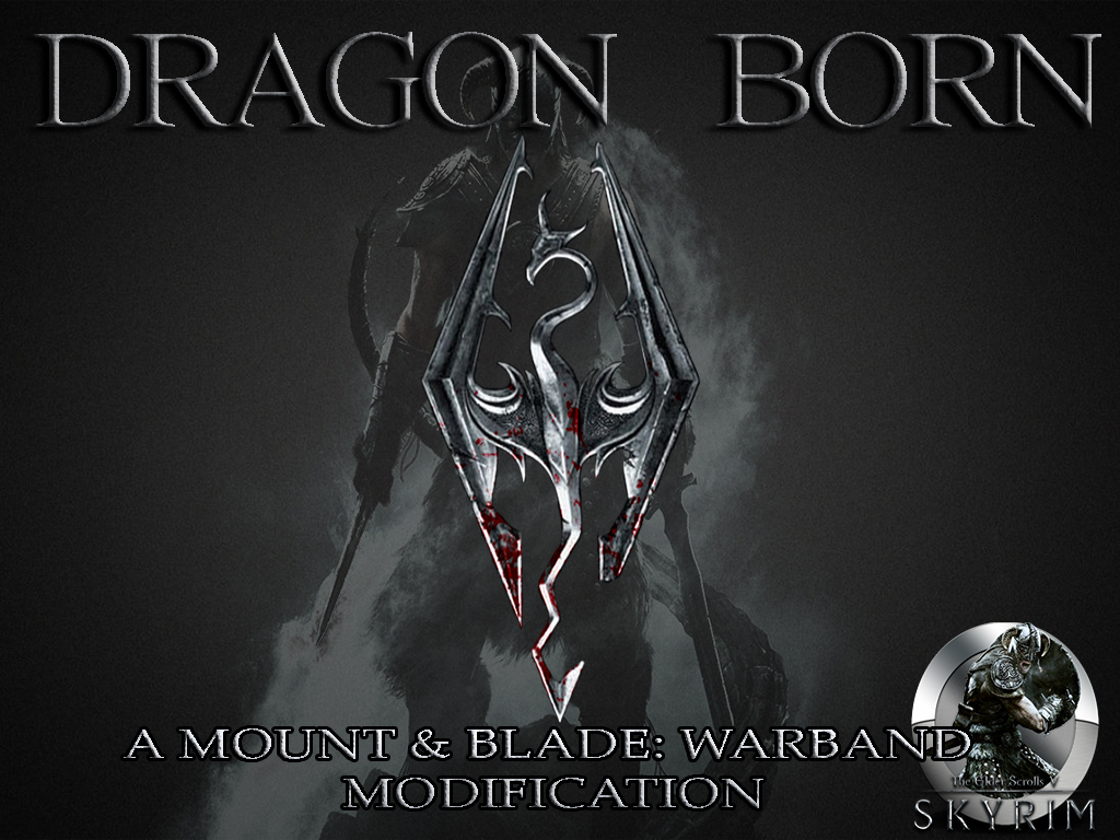 Dragon Born mod for Mount & Blade: Warband