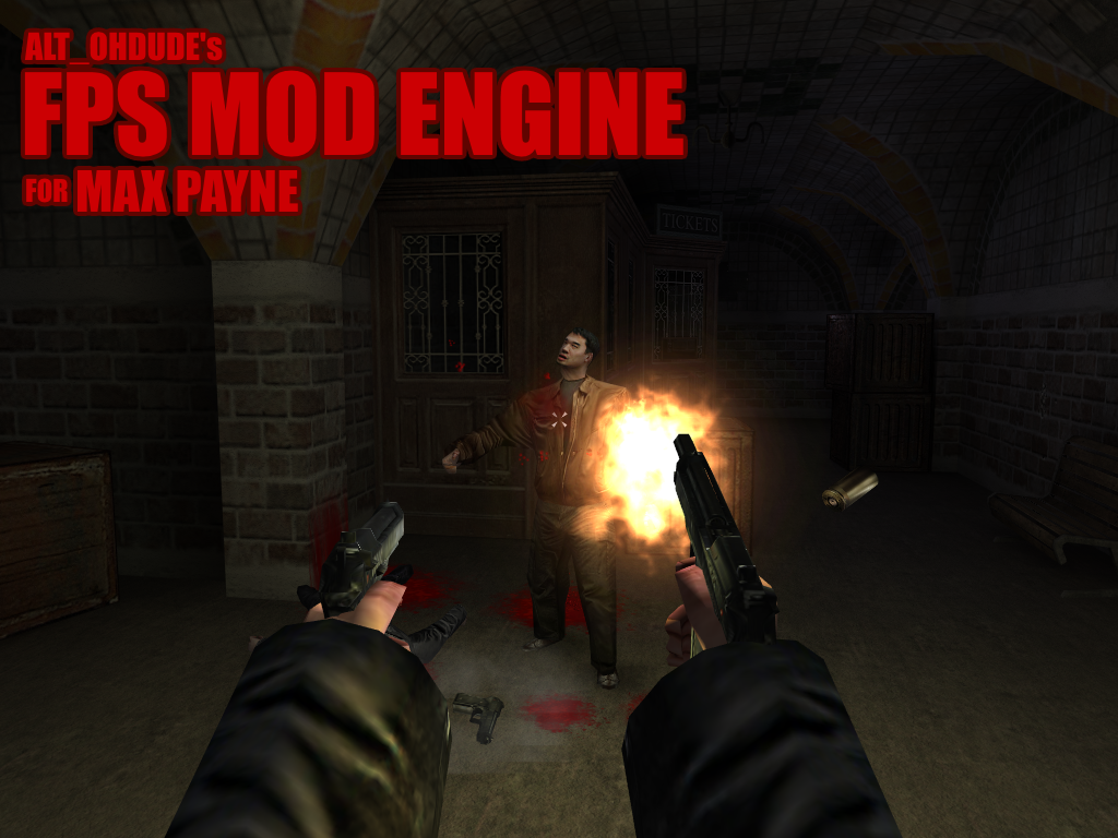 Alt Ohdude S Fps Mod Engine For Max Payne Mod Db