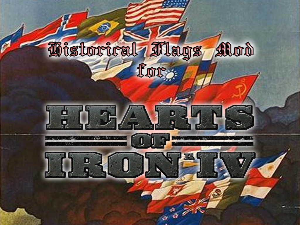 Historical Flags Mod for Hearts of Iron IV - Mod DB