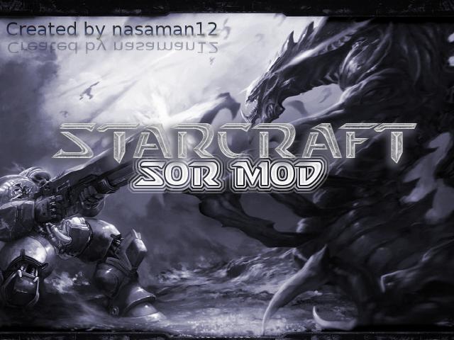 Starcraft SOR MOD - Mod DB