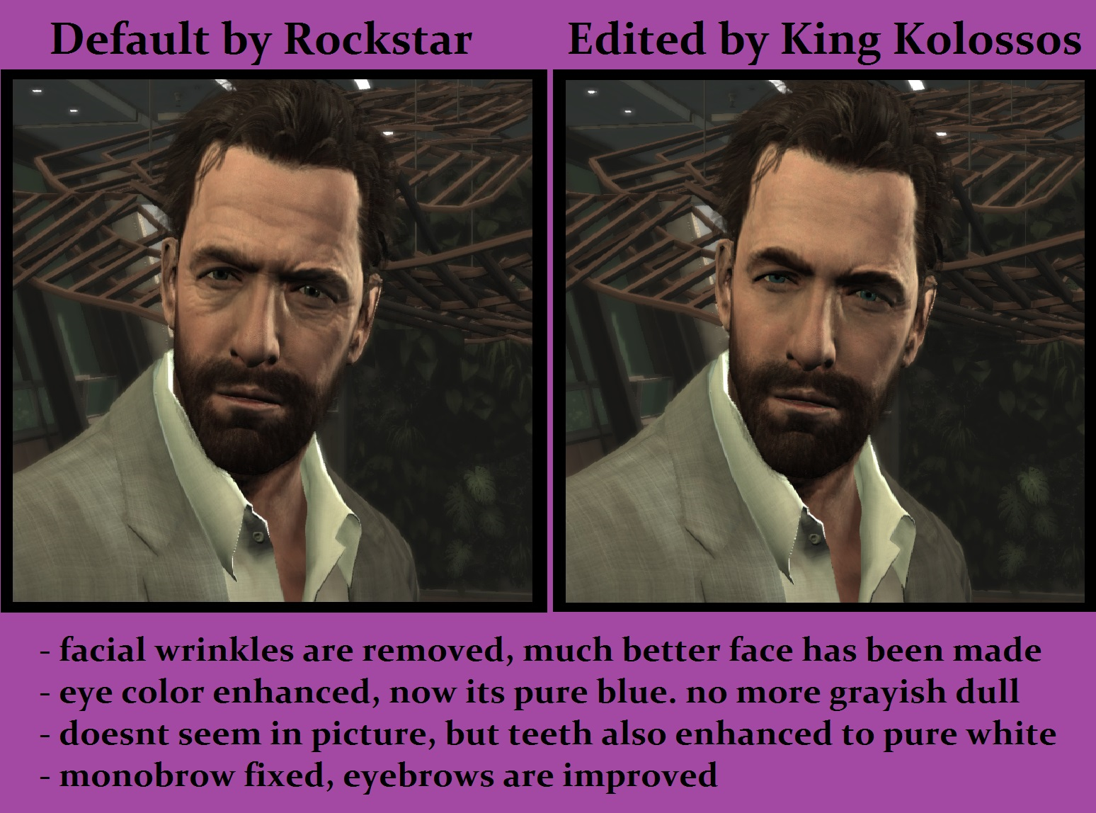 Before And After Image Max Payne 3 King Kolossos Face Edition
