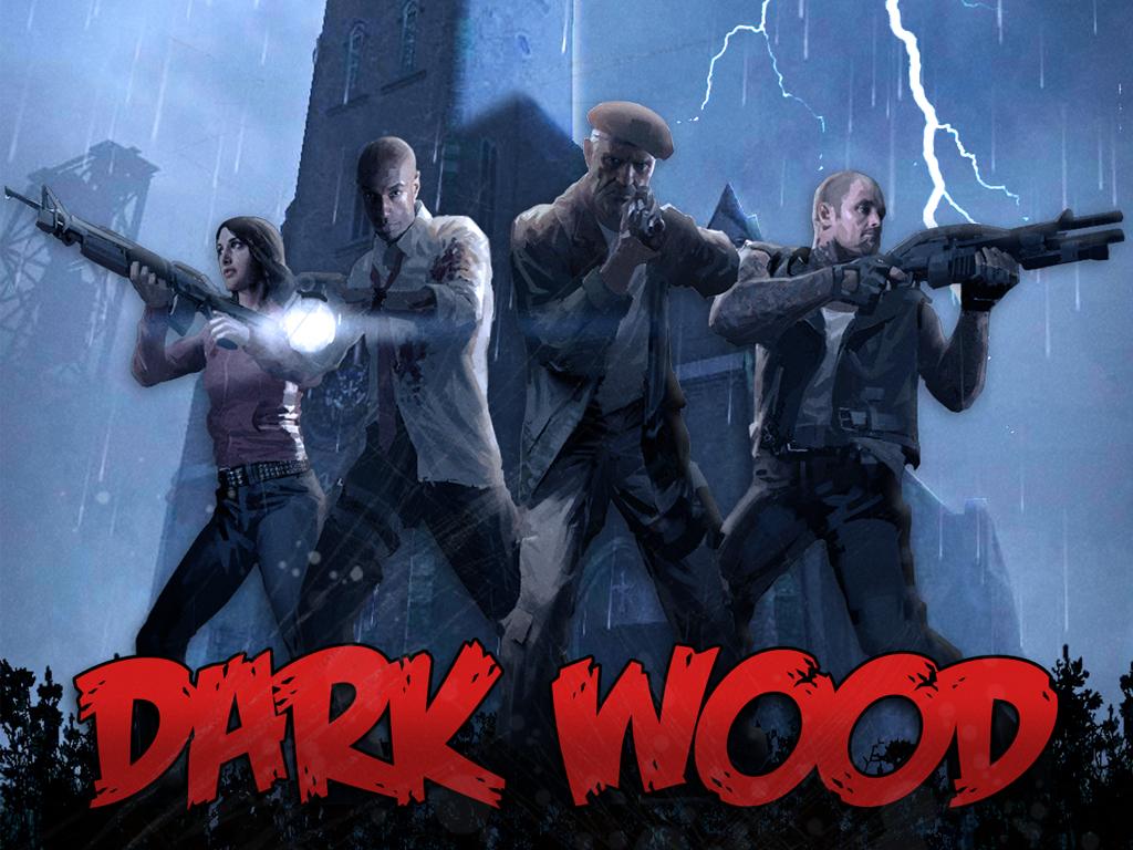 Dark Wood mod for Left 4 Dead 2 - Mod DB