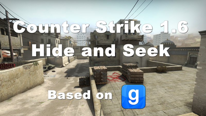 Counter Strike 1.6 Hide and Seek (Based on Gmod) for Counter-Strike ...