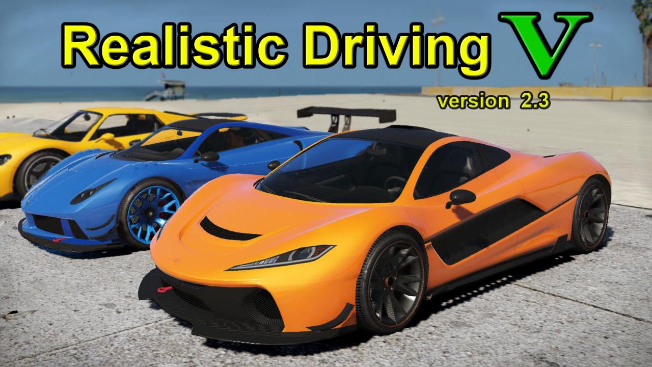 Realistic Driving V mod for Grand Theft Auto V - Mod DB
