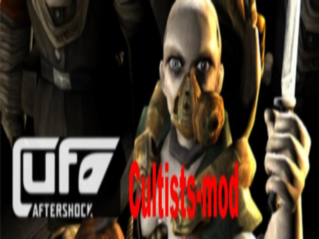 Ufo: Aftershock Cultists-mod - Mod DB