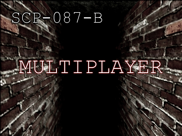 Multiplayer Mod for SCP-087-B - Mod DB