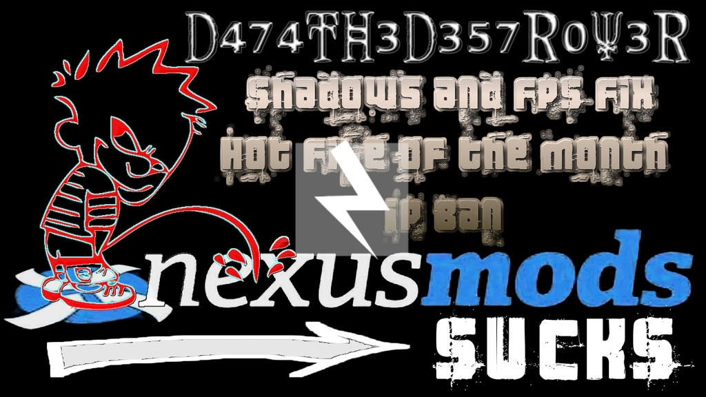 Nexus Mods Sucks!
