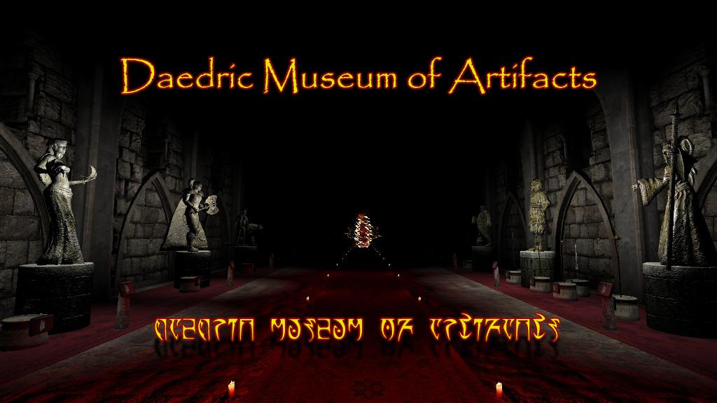 Daedric Museum of Artifacts mod for Elder Scrolls IV