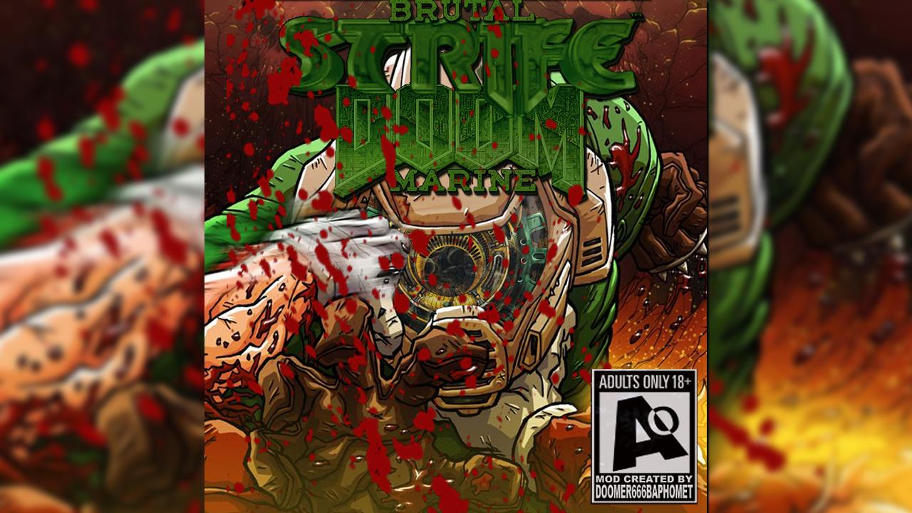 Brutal Strife Doom Marine mod for Strife: Quest for the