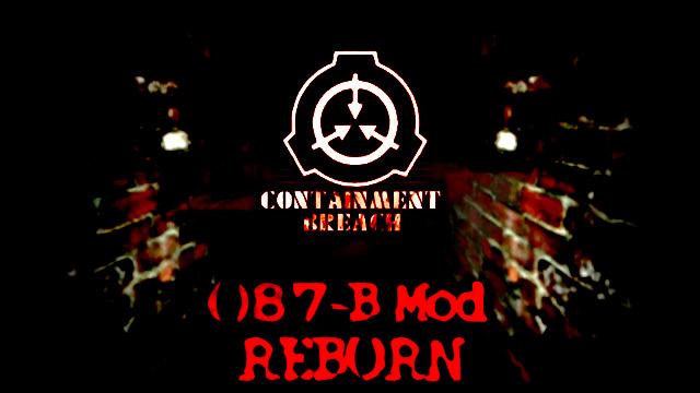 Scp Contaiment Breach Scp 087 B Mod 2 2 0 Reborn Mod Db