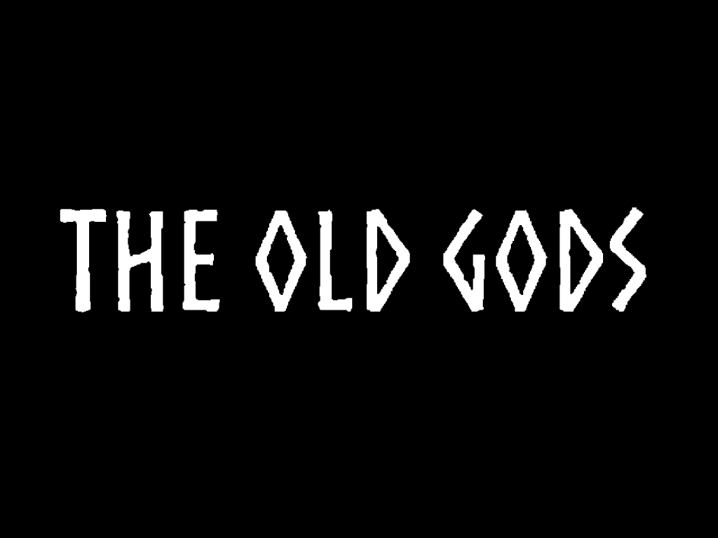 The Olds Gods