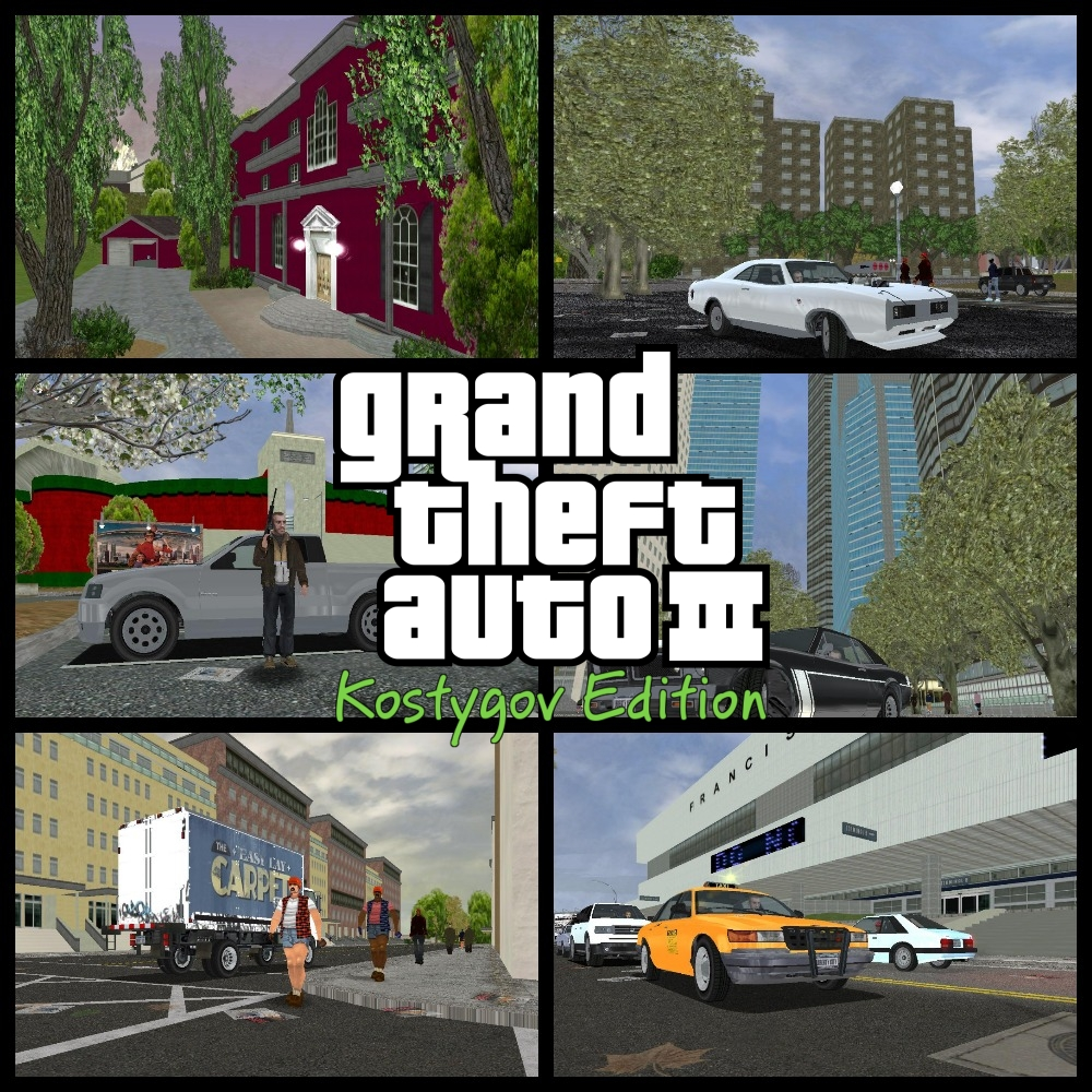 GTA3: Kostygov Edition (Beta 3) FULL  mod for Grand Theft